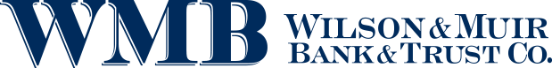Wilson and Muir Bank and Trust